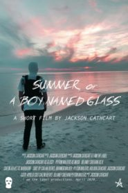 Summer, or A Boy Named Glass