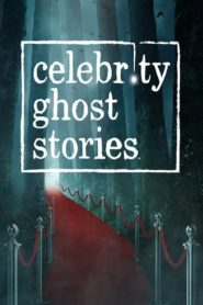 Celebrity Ghost Stories (2020)